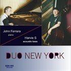 JOHN FERRARA Duo New York (feat. Harvie S) album cover