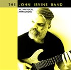 JOHN IRVINE Metaphysical Attractions album cover