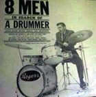 JOHN LAPORTA 8 Men in Search of a Drummer album cover