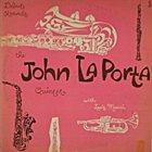 JOHN LAPORTA The John LaPorta Quintet with Louis Mucci album cover