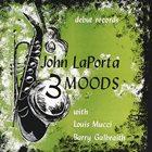 JOHN LAPORTA Three Moods album cover