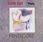 JOHN LAW (PIANO) Pentecost album cover