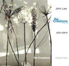 JOHN LAW (PIANO) Re-Creations Volume 2 album cover