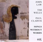 JOHN LAW (PIANO) Songs Without Words album cover
