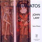 JOHN LAW (PIANO) Thanatos album cover