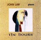 JOHN LAW (PIANO) The Hours album cover