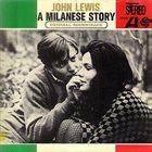 JOHN LEWIS A Milanese Story: Original Soundtrack album cover