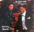 JOHN LEWIS John Lewis  & Mirjana Lewis : The Chess Game (Part 1) album cover