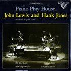 JOHN LEWIS John Lewis with Hank Jones : Piano Play House album cover