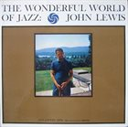 JOHN LEWIS The Wonderful World of Jazz album cover