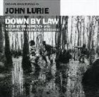 JOHN LURIE Down By Law album cover