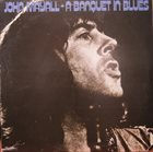 JOHN MAYALL A Banquet In Blues album cover