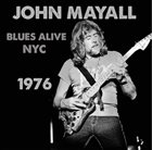 JOHN MAYALL Blues Alive NYC 1976 album cover