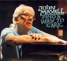 JOHN MAYALL Find A Way To Care album cover