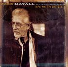 JOHN MAYALL John Mayall & The Bluesbreakers : Blues For The Lost Days album cover