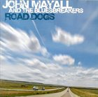 JOHN MAYALL John Mayall And The Bluesbreakers : Road Dogs album cover