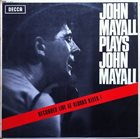 JOHN MAYALL John Mayall Plays John Mayall album cover