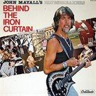 JOHN MAYALL John Mayall's Bluesbreakers : Behind The Iron Curtain album cover
