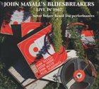JOHN MAYALL John Mayall's Bluesbreakers : Live In 1967 album cover