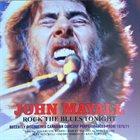 JOHN MAYALL Rock The Blues Tonight album cover
