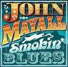 JOHN MAYALL Smokin' Blues album cover