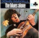 JOHN MAYALL The Blues Alone album cover