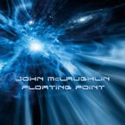 JOHN MCLAUGHLIN Floating Point album cover