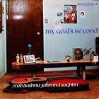 JOHN MCLAUGHLIN My Goal's Beyond album cover
