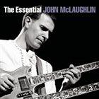 JOHN MCLAUGHLIN The Essential John McLaughlin album cover