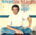 JOHN MCLAUGHLIN The Free Spirits Featuring John McLaughlin - Tokyo Live album cover