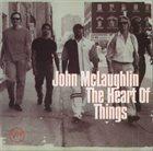JOHN MCLAUGHLIN The Heart of Things album cover