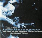 JOHN MCLAUGHLIN The Heart of Things: Live in Paris album cover