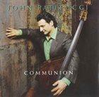 JOHN PATITUCCI Communion album cover