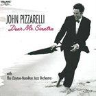 JOHN PIZZARELLI Dear Mr. Sinatra album cover