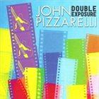 JOHN PIZZARELLI Double Exposure album cover