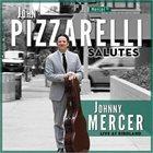 JOHN PIZZARELLI John Pizzarelli Salutes Johnny Mercer: Live At Birdland album cover