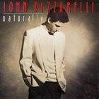 JOHN PIZZARELLI Naturally album cover