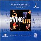 JOHN PIZZARELLI Swing Live album cover