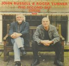JOHN RUSSELL John Russell & Roger Turner : The Second Sky album cover
