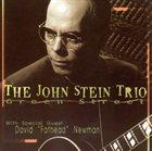 JOHN STEIN The John Stein Trio : Green Street album cover