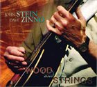 JOHN STEIN John Stein & Dave Zinno : Wood & Strings album cover