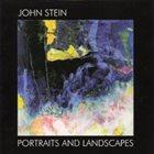 JOHN STEIN Portraits and Landscapes album cover
