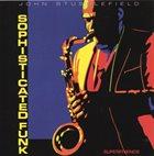 JOHN STUBBLEFIELD Sophisticatedfunk album cover