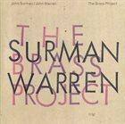 JOHN SURMAN John Surman, John Warren : The Brass Project album cover