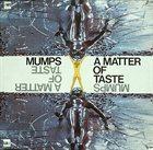 JOHN SURMAN Mumps : A Matter Of Taste album cover