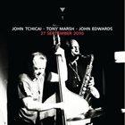 JOHN TCHICAI John Tchicai / Tony Marsh / John Edwards : 27 September 2010 album cover