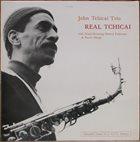 JOHN TCHICAI Real Tchicai album cover