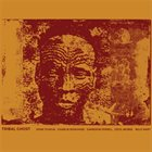 JOHN TCHICAI Tribal Ghost album cover
