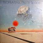 JOHN TROPEA Short Trip To Space album cover