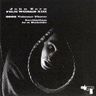 JOHN ZORN Film Works XIII : 2002 Volume Three - Invitation To A Suicide album cover